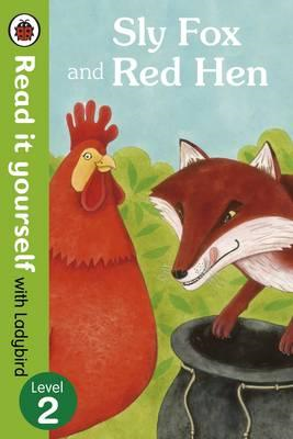 Sly Fox and Red Hen - Read it yourself with Ladybird (BOK)