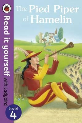 Pied Piper of Hamelin - Read it yourself with Ladybird (BOK)