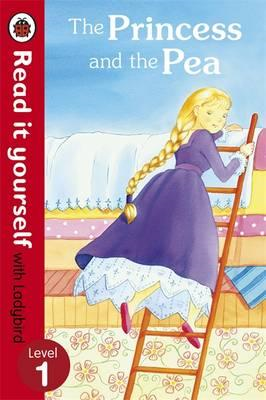 Princess and the Pea - Read it yourself with Ladybird (BOK)