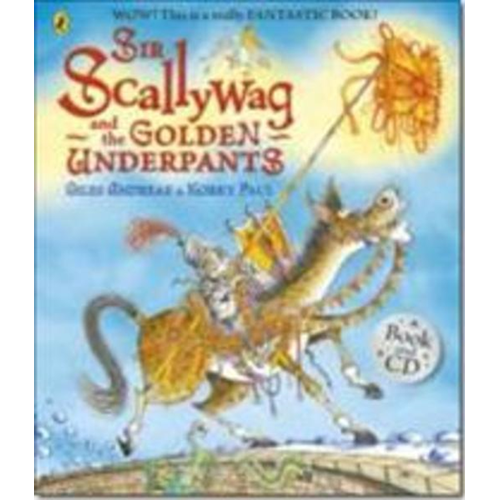 Sir Scallywag and the Golden Underpants book and CD (BOK)