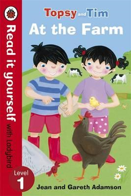 Topsy and Tim: At the Farm - Read it yourself with Ladybird (BOK)