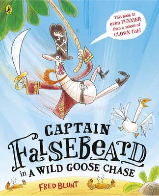 Captain Falsebeard in a Wild Goose Chase (BOK)