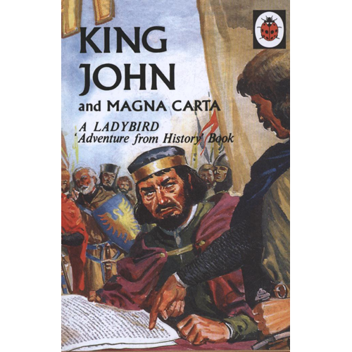 King John and Magna Carta: A Ladybird Adventure from History (BOK)
