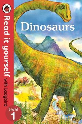 Dinosaurs - Read it yourself with Ladybird: Level 1 (non-fic (BOK)