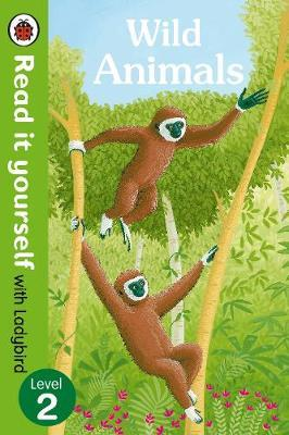 Wild Animals - Read it yourself with Ladybird: Level 2 (non- (BOK)