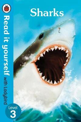 Sharks - Read it yourself with Ladybird: Level 3 (non-fictio (BOK)