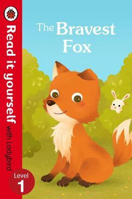 Bravest Fox - Read it yourself with Ladybird: Level 1 (BOK)