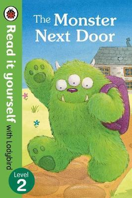 Monster Next Door - Read it yourself with Ladybird: Level 2 (BOK)