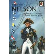 Story of Nelson: A Ladybird Adventure from History Book (BOK)