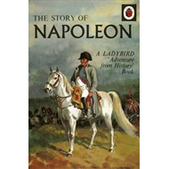 Story of Napoleon: A Ladybird Adventure from History Book (BOK)