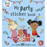Charlie and Lola: My Party Sticker Book (BOK)