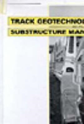 Trackgeotechnology and Substructure Management (BOK)