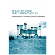 ICP Design Methods for Driven Piles in Sands and Clays (BOK)