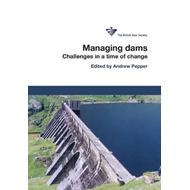 Managing Dams: Challenges in a time of change (BOK)