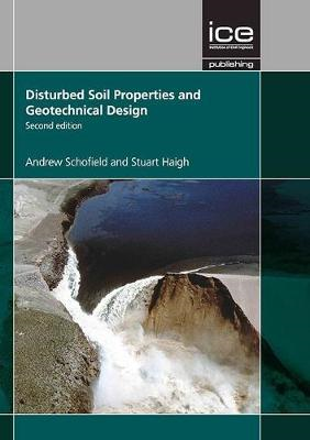 Disturbed Soil Properties and Geotechnical Design, Second ed (BOK)