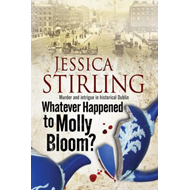Whatever Happenened to Molly Bloom?: A Historical Murder Mys (BOK)