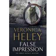False Impression: A Bea Abbot British Murder Mystery (BOK)
