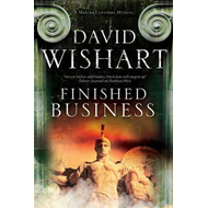 Finished Business: A Marcus Corvinus Mystery Set in Ancient (BOK)