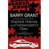 Sherlock Holmes and Frankenstein's Diary (BOK)