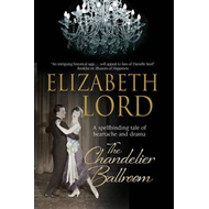 Chandelier Ballroom: Betrayal and Murder in an English Count (BOK)
