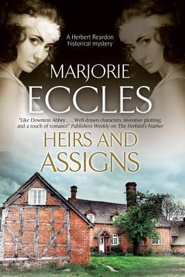 Heirs and Assigns: A New British Country House Murder Myster (BOK)
