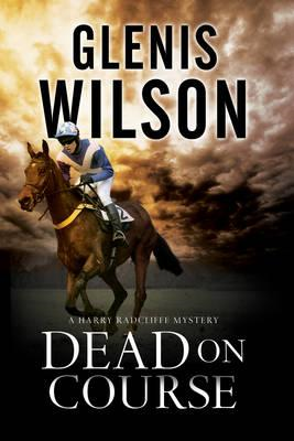 Dead on Course: A Contemporary Horse Racing Mystery (BOK)
