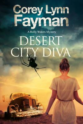 Desert City Diva: A Noir P.I. Mystery Set in California (BOK)