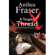 Tangled Thread: A Family Mystery Set in England and Scotland (BOK)