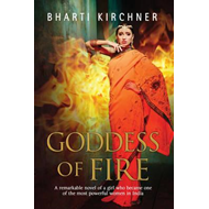 Goddess of Fire: A Historical Novel Set in 17th Century Indi (BOK)