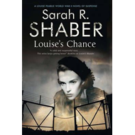 Louise's Chance: A 1940s Spy Thriller Set in Wartime Washing (BOK)