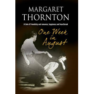 One Week in August: A 1950s' Romantic Saga (BOK)