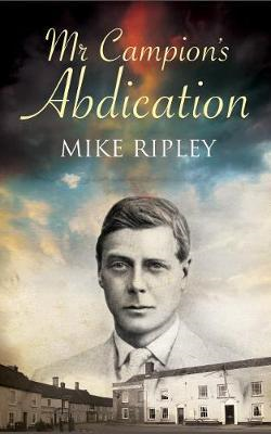 Mr Campion's Abdication (BOK)