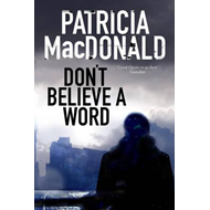 Don't Believe a Word (BOK)