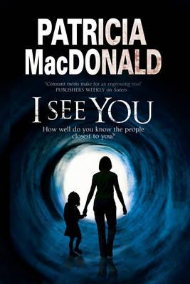 I See You: Assumed Identities and Psychological Suspense (BOK)