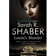 Louise's Blunder: A 1940s Spy Thriller Set in Wartime Washin (BOK)
