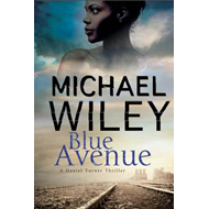 Blue Avenue: First in a Noir Mystery Series Set in Jacksonvi (BOK)