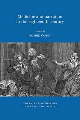 Medicine and Narration in the Eighteenth Century (BOK)