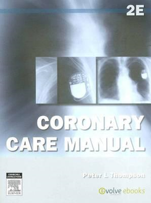 Coronary Care Manual (BOK)