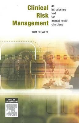 Clinical Risk Assessment for Mental Health Professionals (BOK)