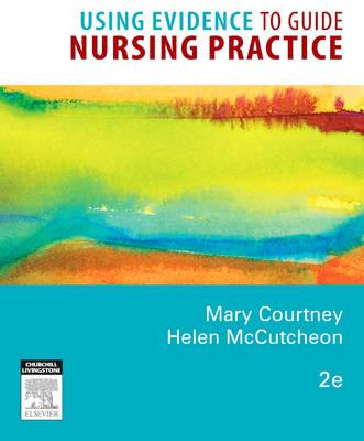 Using Evidence to Guide Nursing Practice (BOK)