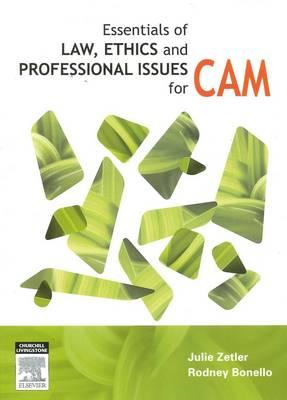 Essentials of Law, Ethics, and Professional Issues in CAM (BOK)