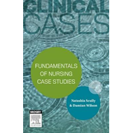 Clinical Cases: Fundamentals of nursing case studies (BOK)