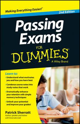Passing Exams For Dummies (BOK)