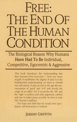 Free: The End of the Human Condition (BOK)
