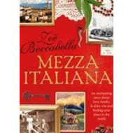 Mezza Italiana: An Enchanting Story About Love, Family, La D (BOK)