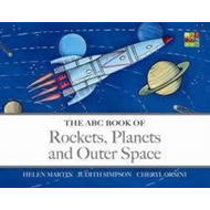 ABC Book of Rockets, Planets and Outer Space (BOK)