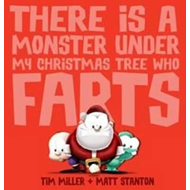 Produktbilde for There Is a Monster Under My Christmas Tree Who Farts (BOK)