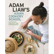 Adam Liaw's Asian Cookery School (BOK)