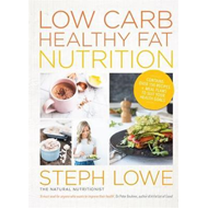 Low Carb Healthy Fat Nutrition (BOK)