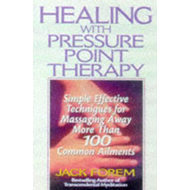 Healing with Pressure Point Therapy (BOK)